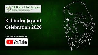 Rabindra Jayanti Celebration 2020 | Tribute to Tagore on his 159th Birth Anniversary | DPS Durgapur Thumbnail
