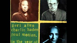 Charlie Haden with Paul Motian and Geri Allen / In The Year Of The Dragon