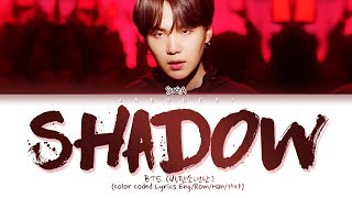 BTS SUGA   Interlude: Shadow (Color Coded Lyrics EngRomHan가사)