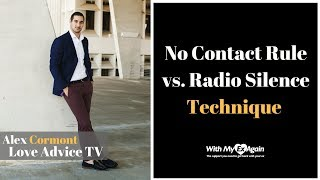 No Contact Rule Vs. Radio Silence Technique To Get An Ex Back