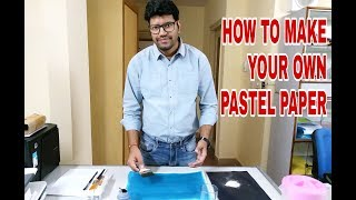 How to make your own Pastels paper- home made sanded paper for Pastels Drawing in hindi
