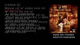 Ti Bagèt Feat.  Young Slay - Li Bon (Lyric Video)