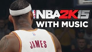 NBA 2K15 WITH MUSIC - MONTAGE