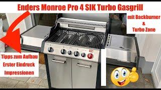 Enders Monroe Pro 4 SIK Turbo Gasgrill - Aufbau & erster Eindruck