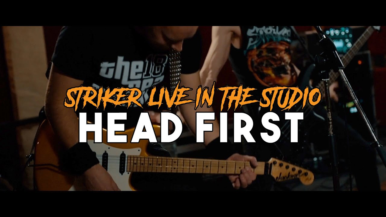 STRIKER - Head first (live)