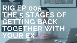 5 Stages of Getting Back Together with Your Ex