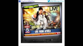 French Montana - Death Around The Corner [Live From Africa]