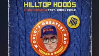 Clark Griswold Hilltop Hoods Feat.Adrian Eagle