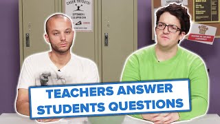 Teachers Answer Anonymous Questions From Students