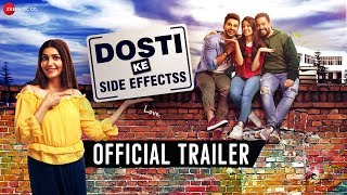 Dosti Ke Side Effects Trailer