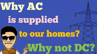 WHY AC POWER IS SUPPLIED TO OUR HOMES? WHY NOT DC? [HINDI] EXPLAINED BY MR. JANKAR