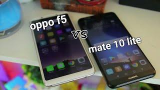 اقوي مقارنه بين Mate 10 Lite و Oppo F5