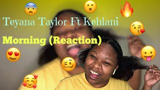 #teyanataylor #kehlani #morning Teyana Taylor, Kehlani   Morning (Official Video) REACTION 😱🥴❤️❗️