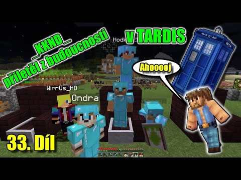 #33 | MinecraftOSTRAVSKY - _KKND_ přiletěl z budoucnosti v TARDIS | NEKONEČNÁ SÉRIE | [FULLHD]