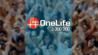 Onelife | Семья из 3 000 000 людей