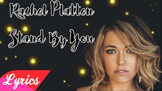 Stand by you - Rachel Platten (Lyrics)
