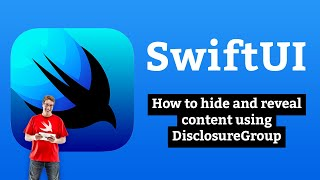 How to hide and reveal content using DisclosureGroup – SwiftUI