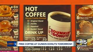 Dunkin Donuts offering free coffee at some Valley locations