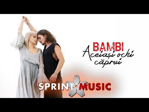 Bambi – Aceiasi ochi caprui Video