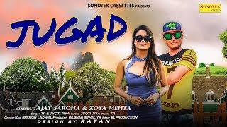 Jugad--Ajay-Saroha-Zoya-Mehta--TR-Jyoti-Jiya--New-Most-Popular-Haryanvi-Song-2019 Video,Mp3 Free Download