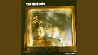Fire in the pouring rain - The blackouts