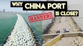 Why China Port closed in Karachi? What is Break Water?