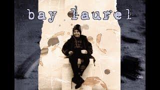 "Bay Laurel - ""Days Of Joy"" medley (goth, postpunk, metal, darkwave)"