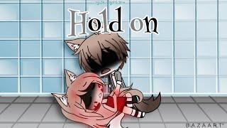 Hold on GLMV (Alex's past) *PART 1*
