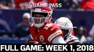 Mahomes Starts His MVP Campaign: Kansas City Chiefs vs. Los Angeles Chargers Week 1, 2018 Full Game
