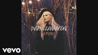 Daria Zawialow - Miłostki (Audio)