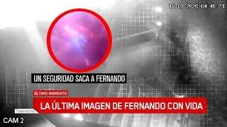 LA ÚLTIMA IMAGEN DE FERNANDO CON VIDA