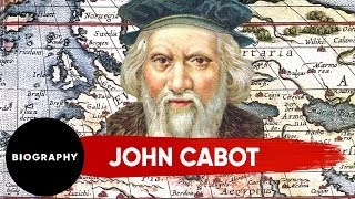John Cabot | Great Explorer | 1497