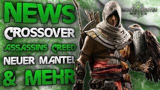 Neuer Mantel, Dekorüstung & mehr - Crossover Assassins Creed Origins - Monster Hunter World NEWS