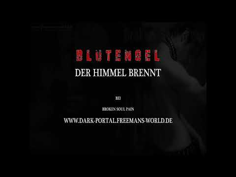 BlutEngel - Der Himmel brennt ( by Dark Portal )