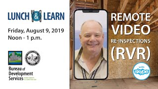 Lunch & Learn: Remote Video Re-Inspection (RVR)