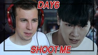 DAY6   Shoot Me MV REACTIONREVIEW