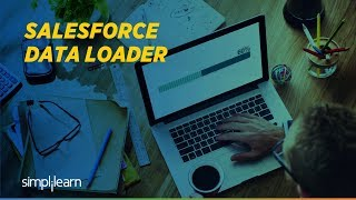 Salesforce Data Loader Tutorial