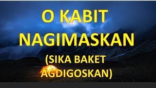 O Kabit Nagimaskan (Sika Baket Agdigoskan)   Ilocano Song Parody Of O Ayat