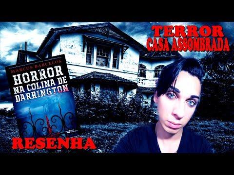 HORROR NA COLINA DE DARRINGTON - Marcus Barcelos - Livro de Terror com Casa Assombrada