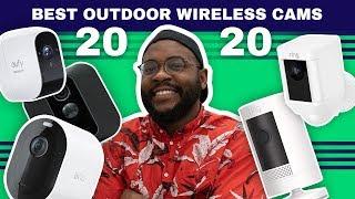 The Best Outdoor Wireless Cameras of 2020