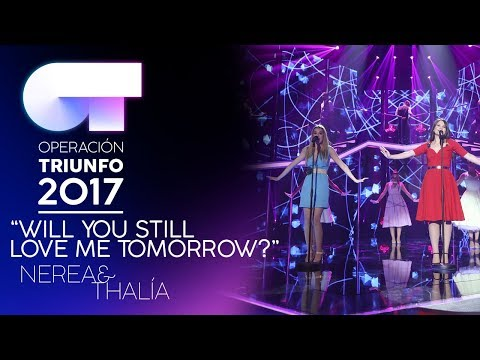 """Will You Still Love Me Tomorrow"" - Nerea y Thalía 