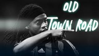 Ronaldinho   Old Town Road | Craziest Skills |