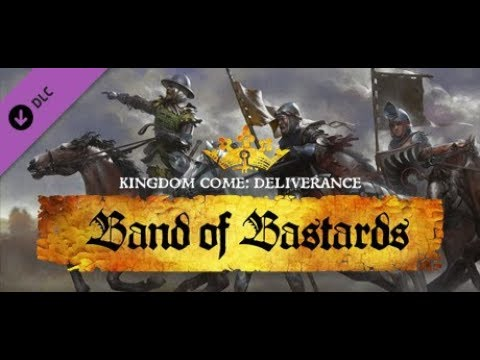 Kingdom Come: Deliverance – Новое DLC Band of Bastards #2 ( группа ублюдков )