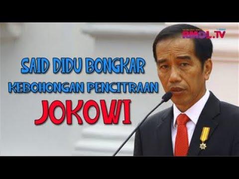 Said Didu Bongkar Kebohongan Pencitraan Jokowi