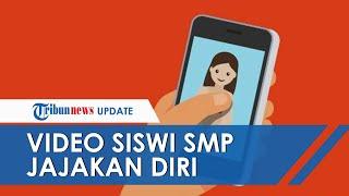 Viral Video Bugil Siswi SMP di Tasikmalaya Jajakan Diri ke Pria Hidung Belang: Sini BO Dua Ratus