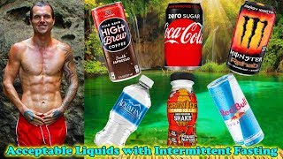 Acceptable Liquids To Drink When Intermittent Fasting