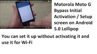 Motorola Moto G Bypass Initial Activation Screen Android 5.1 Lollipop OS Prepaid GSM Verizon Boost