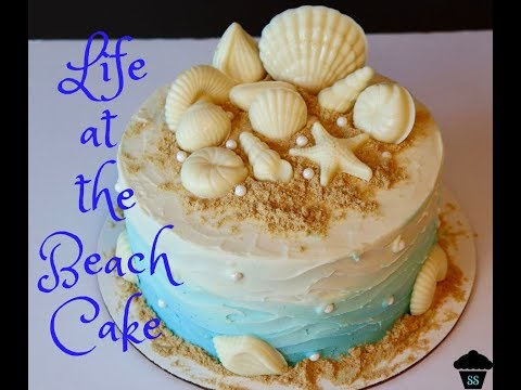 HOW TO | Life at the Beach Cake