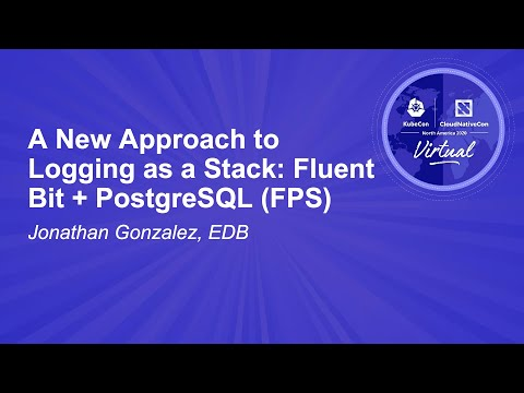 Image thumbnail for talk A New Approach to Logging as a Stack: Fluent Bit + PostgreSQL (FPS)