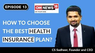 How to Choose the Best Health Insurance Plan in India   Money Doctor Show on CNN-News18   Episode 13